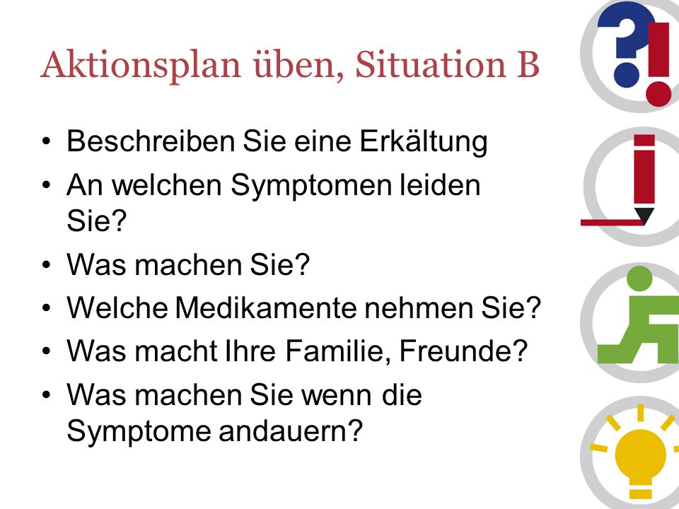 Aktionsplan üben, Situation B