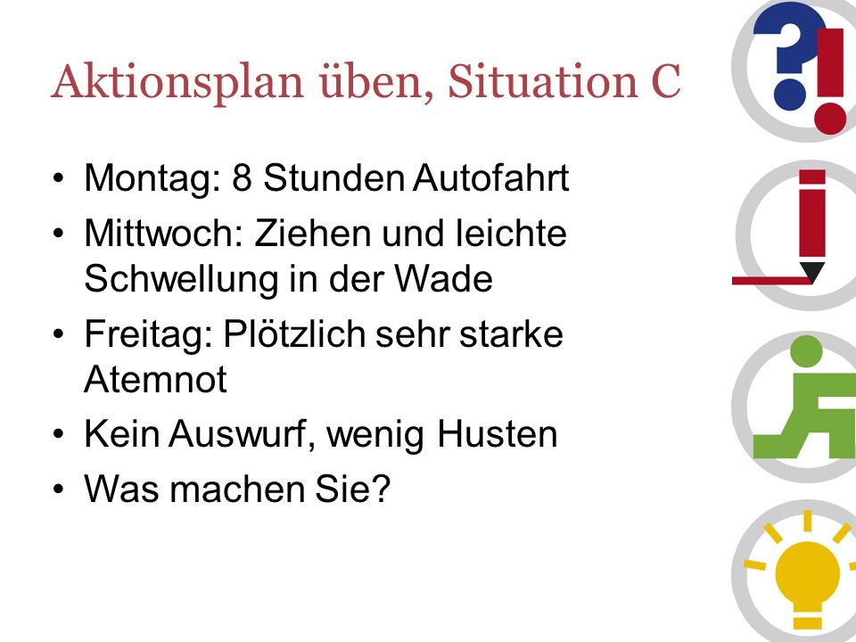 Aktionsplan üben, Situation C