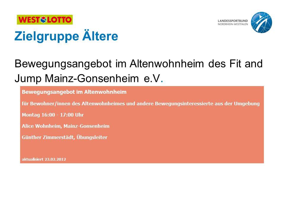 Zielgruppe Ältere Bewegungsangebot im Altenwohnheim des Fit and Jump Mainz-Gonsenheim e.V.