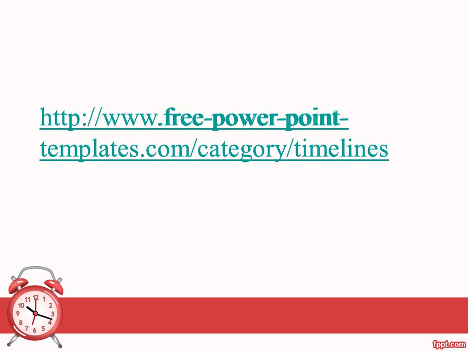 http://www.free-power-point-templates.com/category/timelines http://www.free-power-point-templates.com/category/timelines.