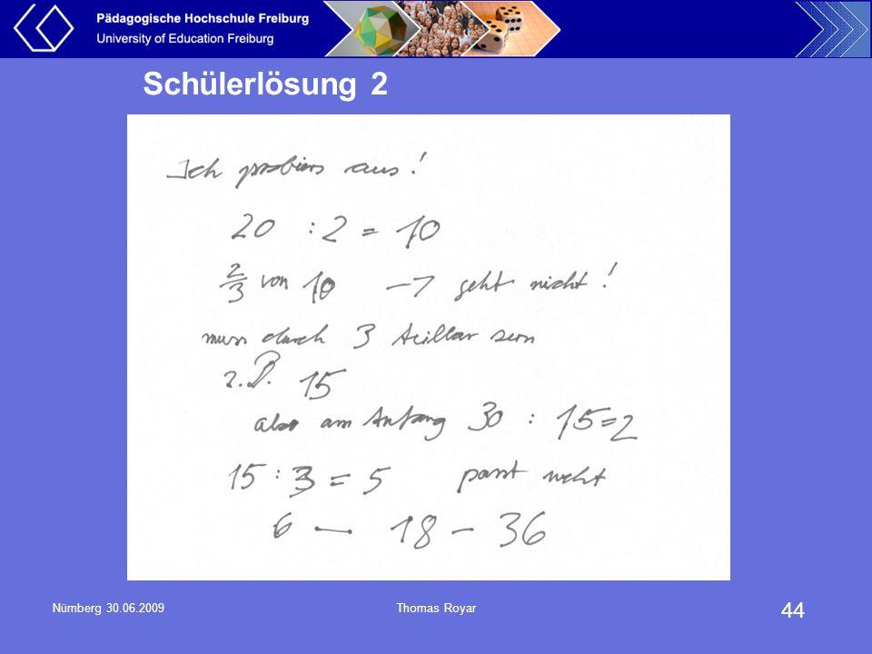 Schülerlösung 2 Nürnberg 30.06.2009 Thomas Royar