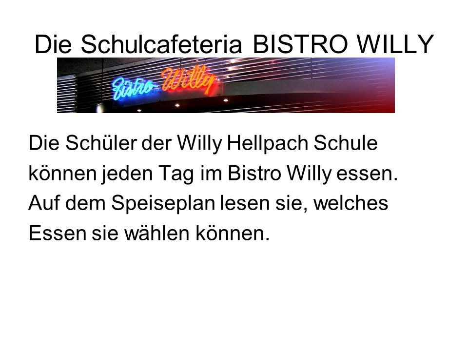 Die Schulcafeteria BISTRO WILLY