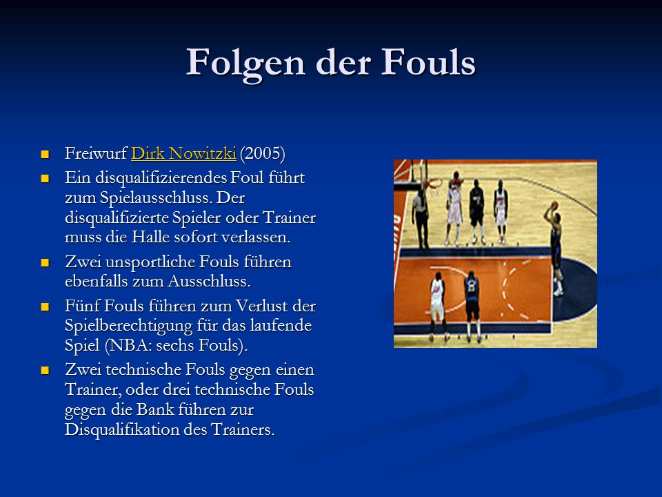 Folgen der Fouls Freiwurf Dirk Nowitzki (2005)
