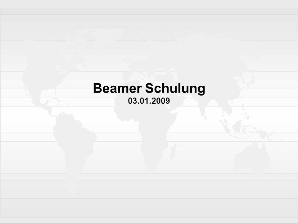 Beamer Schulung 03.01.2009