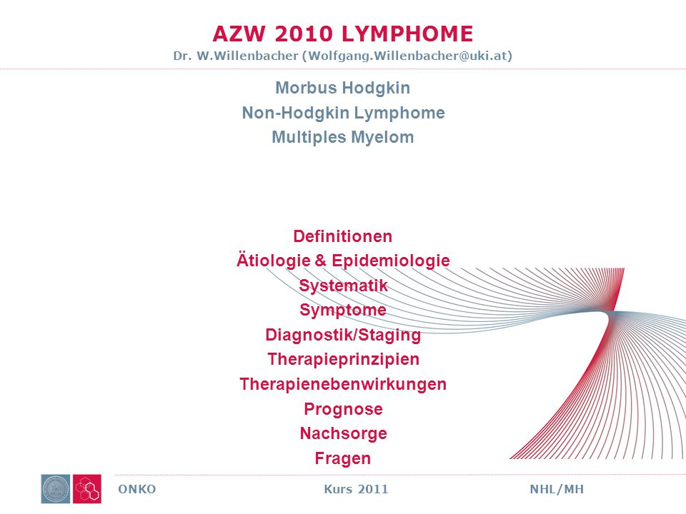 AZW 2010 LYMPHOME Dr. W.Willenbacher (Wolfgang.Willenbacher@uki.at)