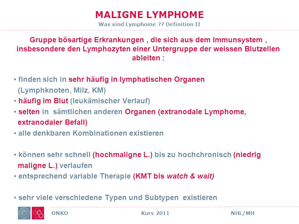 MALIGNE LYMPHOME Was sind Lymphome Definition II