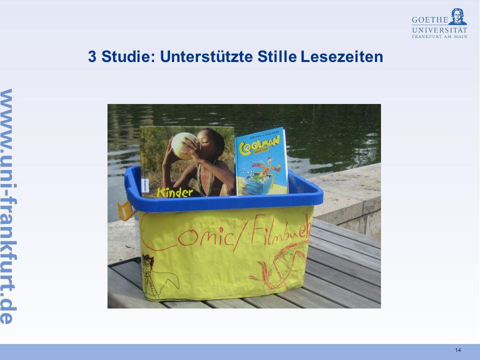 3 Studie: Unterstützte Stille Lesezeiten