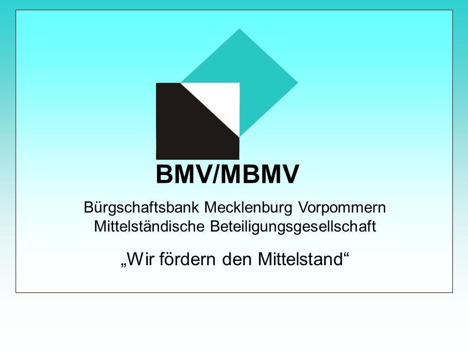 "BMV/MBMV ""Wir fördern den Mittelstand"