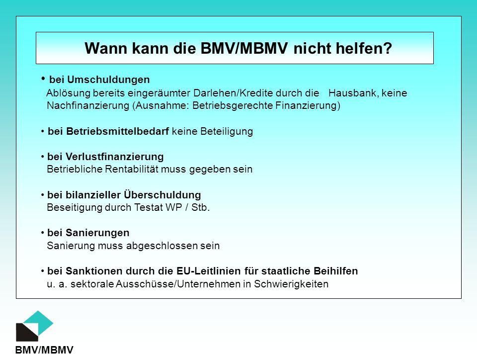 Wann kann die BMV/MBMV nicht helfen