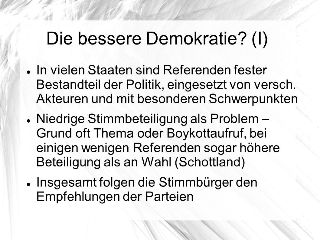 Die bessere Demokratie (I)