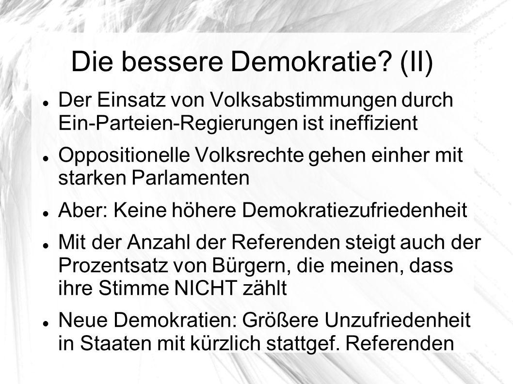 Die bessere Demokratie (II)
