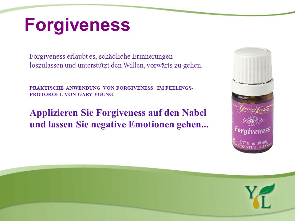 Forgiveness Forgiveness erlaubt es, schädliche Erinnerungen. loszulassen und unterstützt den Willen, vorwärts zu gehen.