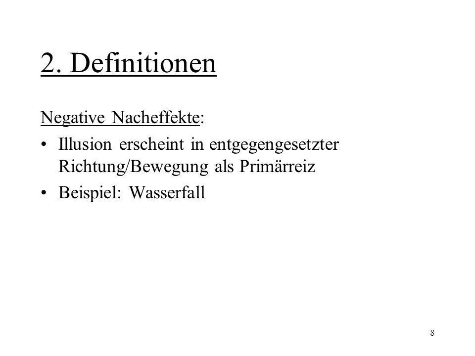 2. Definitionen Negative Nacheffekte: