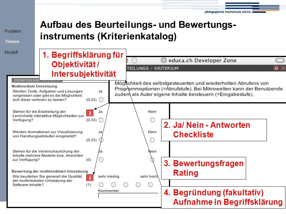 Aufbau des Beurteilungs- und Bewertungs-instruments (Kriterienkatalog)