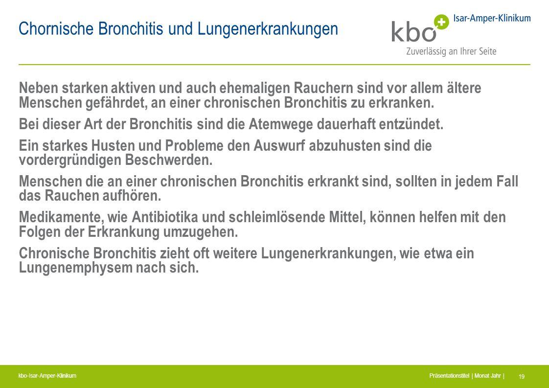 Chornische Bronchitis und Lungenerkrankungen