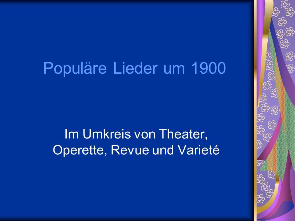 Im Umkreis von Theater, Operette, Revue und Varieté