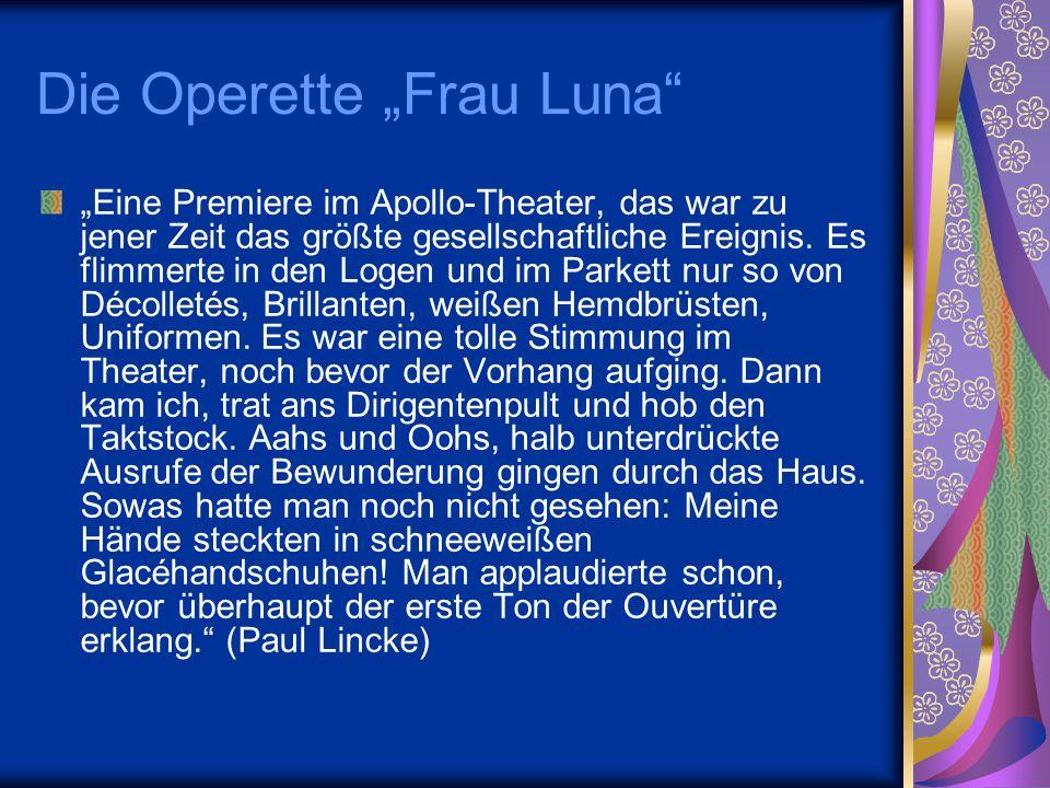 """Die Operette """"Frau Luna"""