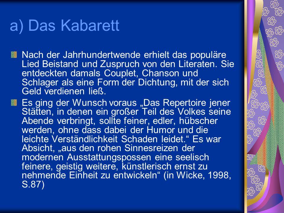 a) Das Kabarett
