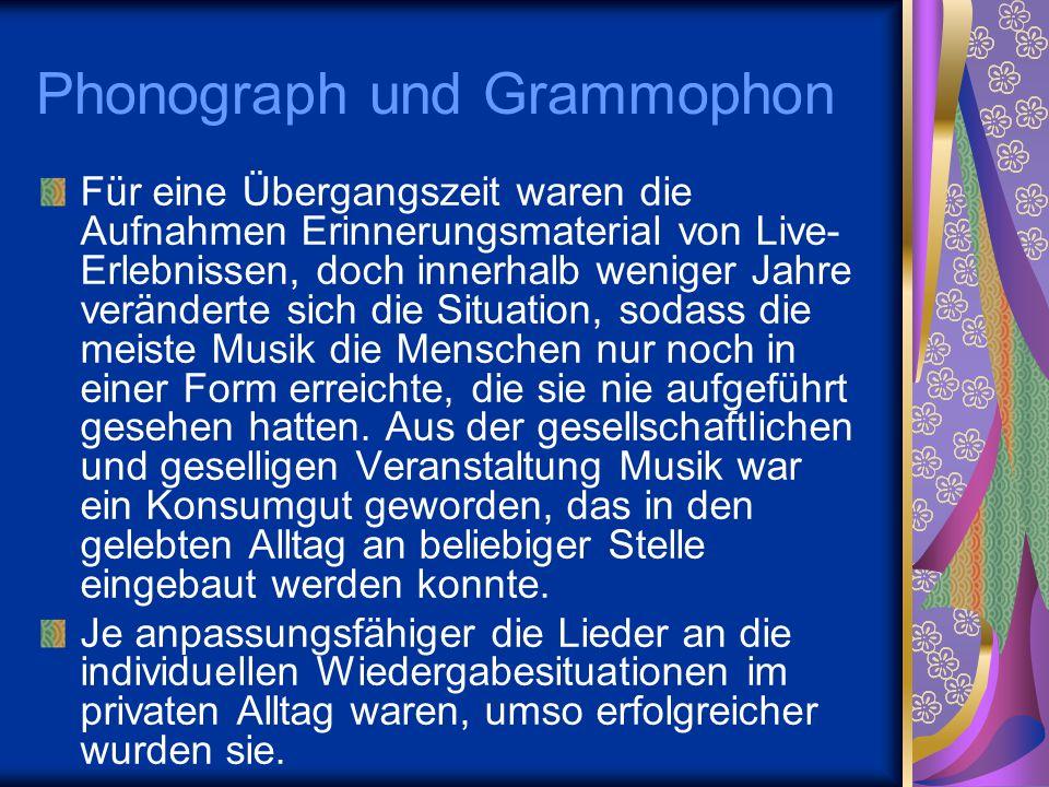 Phonograph und Grammophon