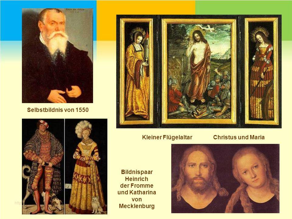 Selbstbildnis von 1550 Kleiner Flügelaltar Christus und Maria. Bildnispaar. Heinrich. der Fromme.