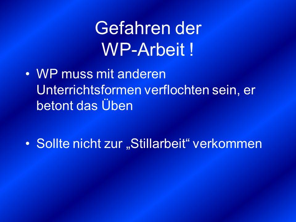 Gefahren der WP-Arbeit !