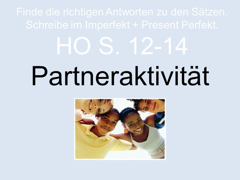 Partneraktivität HO S. 12-14