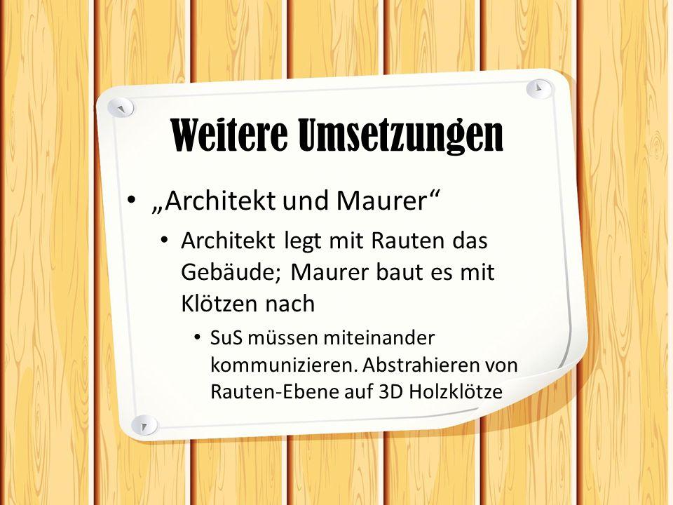 """Weitere Umsetzungen """"Architekt und Maurer"""