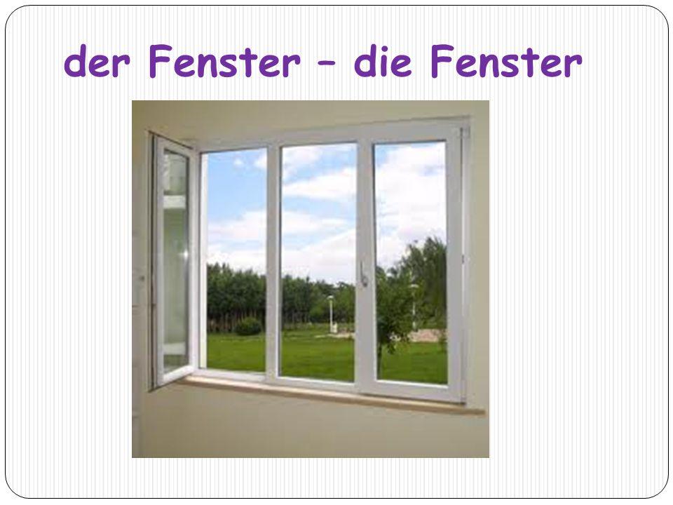 der Fenster – die Fenster