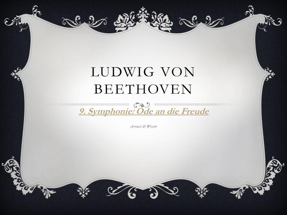 9. Symphonie: Ode an die Freude Arnaud & Wouter