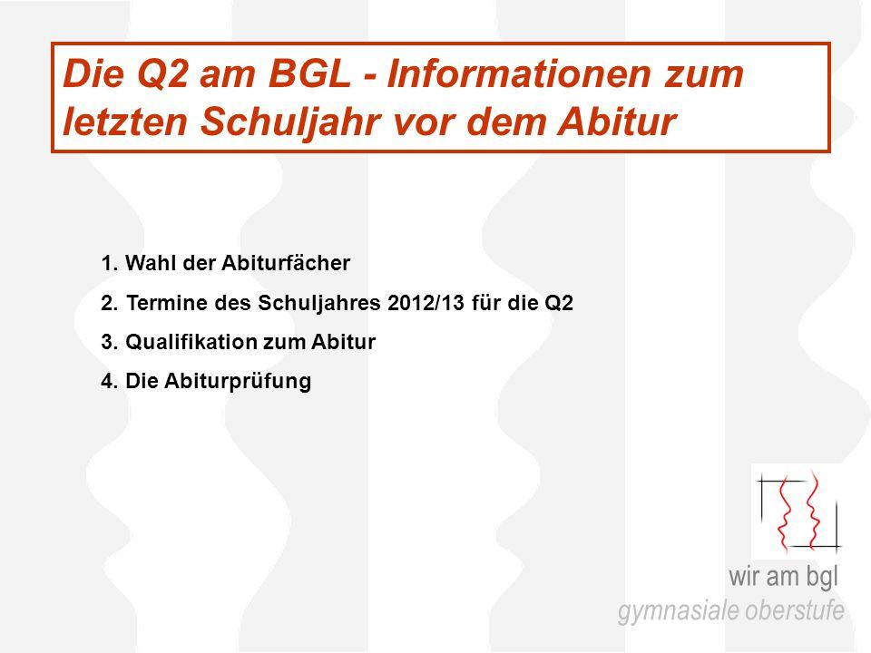 Die Q2 am BGL - Informationen zum letzten Schuljahr vor dem Abitur