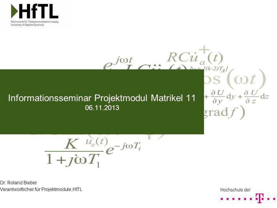 Informationsseminar Projektmodul Matrikel 11 06.11.2013
