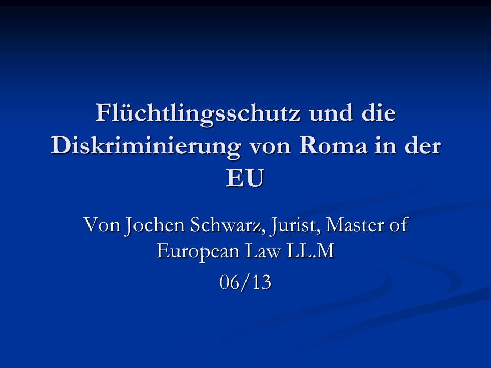 Flüchtlingsschutz und die Diskriminierung von Roma in der EU