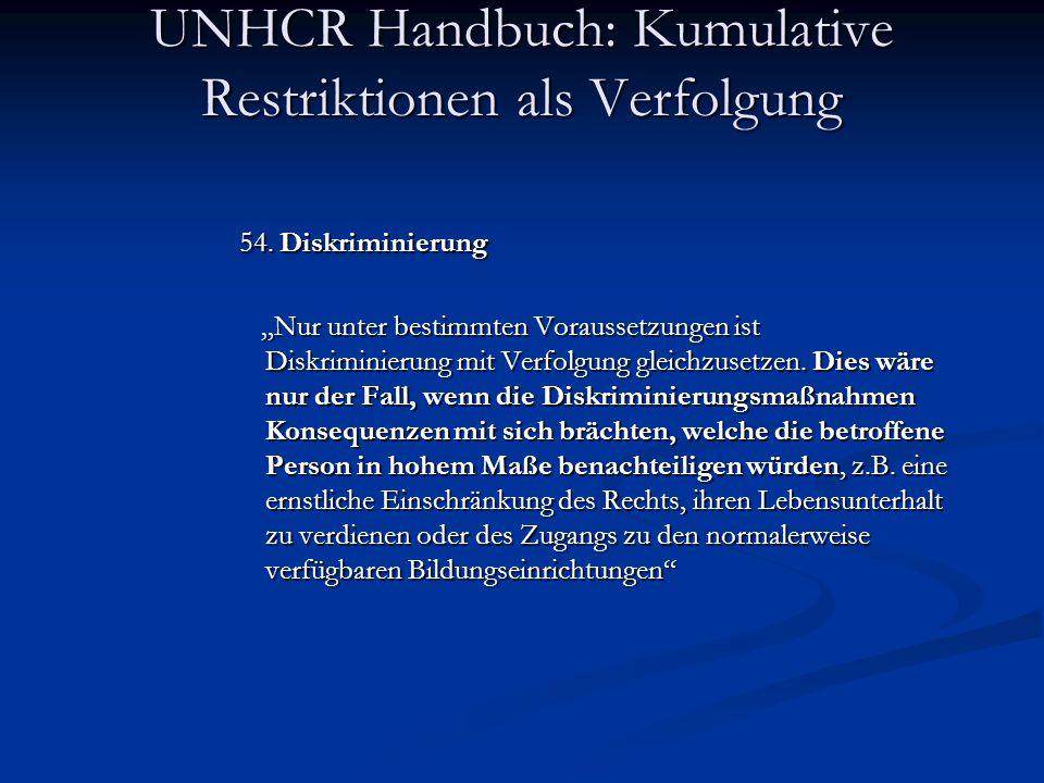 UNHCR Handbuch: Kumulative Restriktionen als Verfolgung