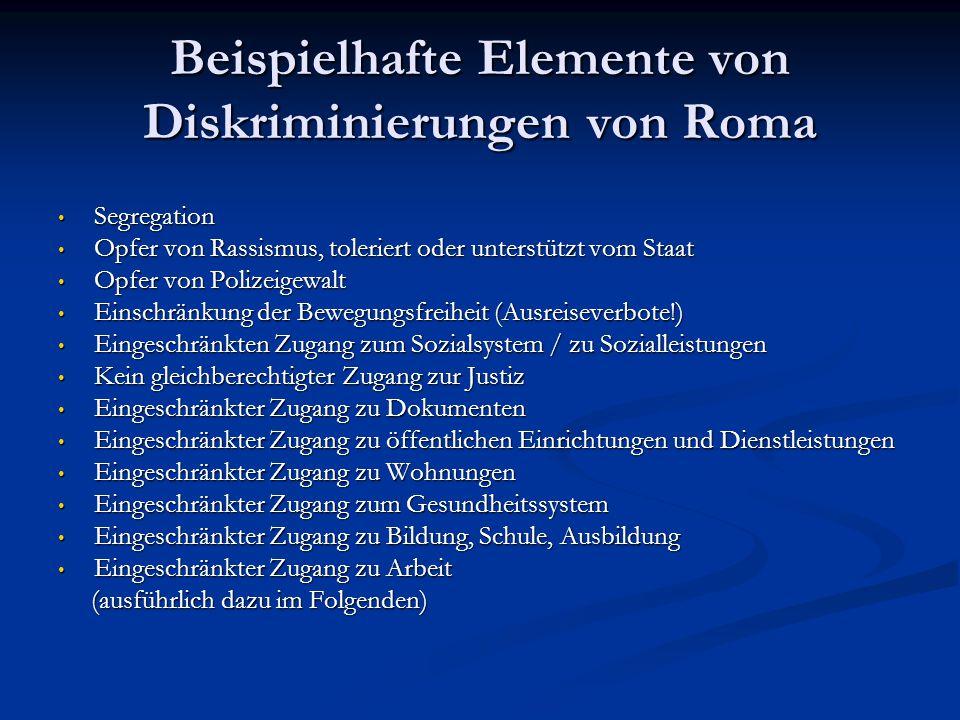 Beispielhafte Elemente von Diskriminierungen von Roma