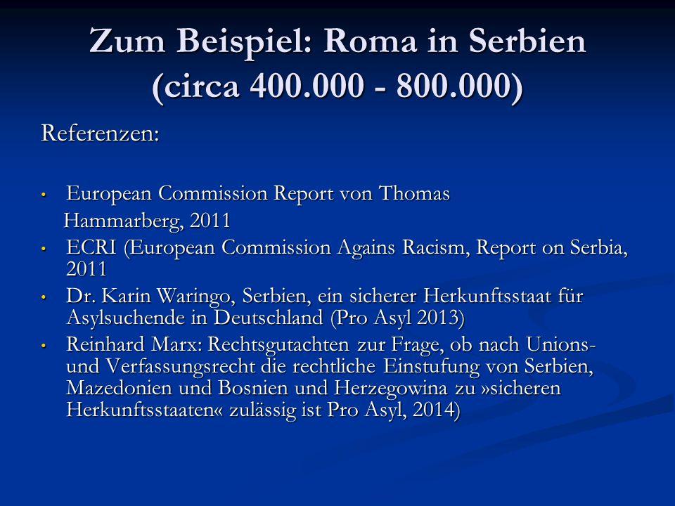 Zum Beispiel: Roma in Serbien (circa 400.000 - 800.000)