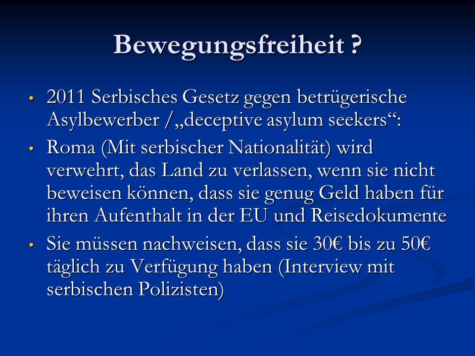 """Bewegungsfreiheit 2011 Serbisches Gesetz gegen betrügerische Asylbewerber /""""deceptive asylum seekers :"""