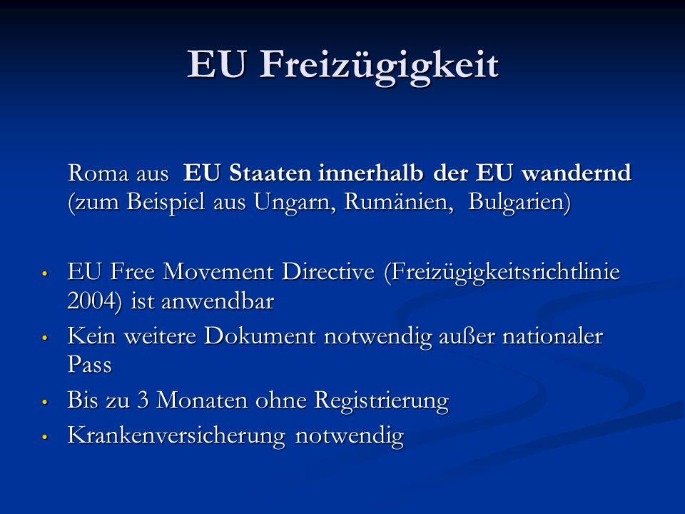 EU Freizügigkeit Roma aus EU Staaten innerhalb der EU wandernd (zum Beispiel aus Ungarn, Rumänien, Bulgarien)