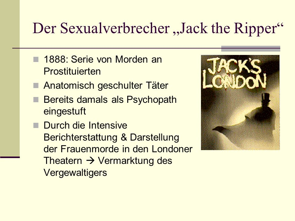 "Der Sexualverbrecher ""Jack the Ripper"