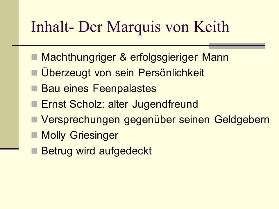 Inhalt- Der Marquis von Keith