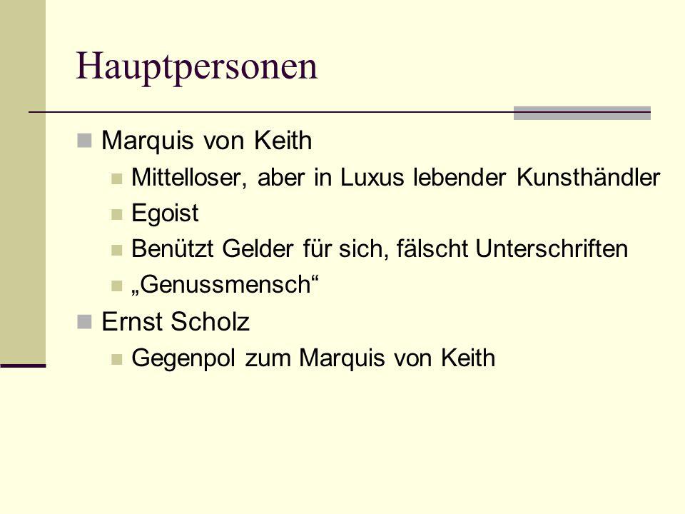 Hauptpersonen Marquis von Keith Ernst Scholz
