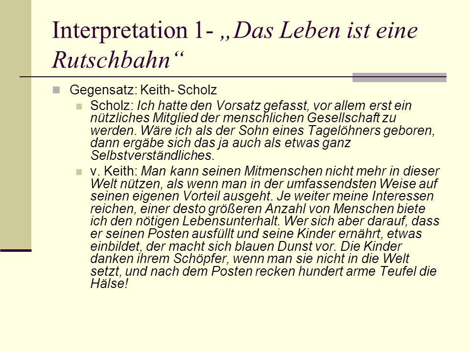 """Interpretation 1- """"Das Leben ist eine Rutschbahn"""