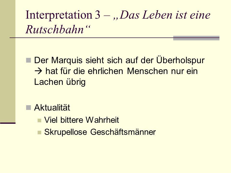 """Interpretation 3 – """"Das Leben ist eine Rutschbahn"""