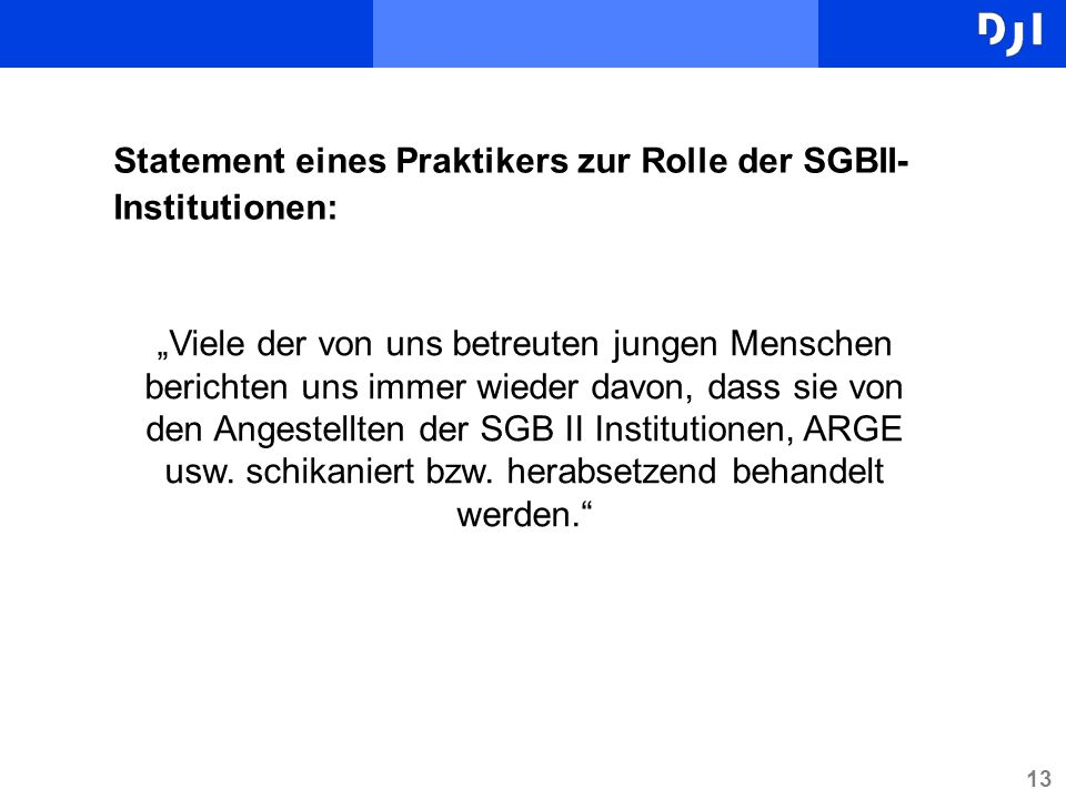 Statement eines Praktikers zur Rolle der SGBII-Institutionen: