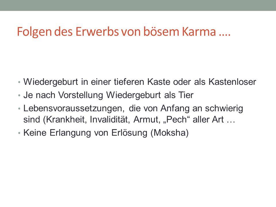 Folgen des Erwerbs von bösem Karma ….