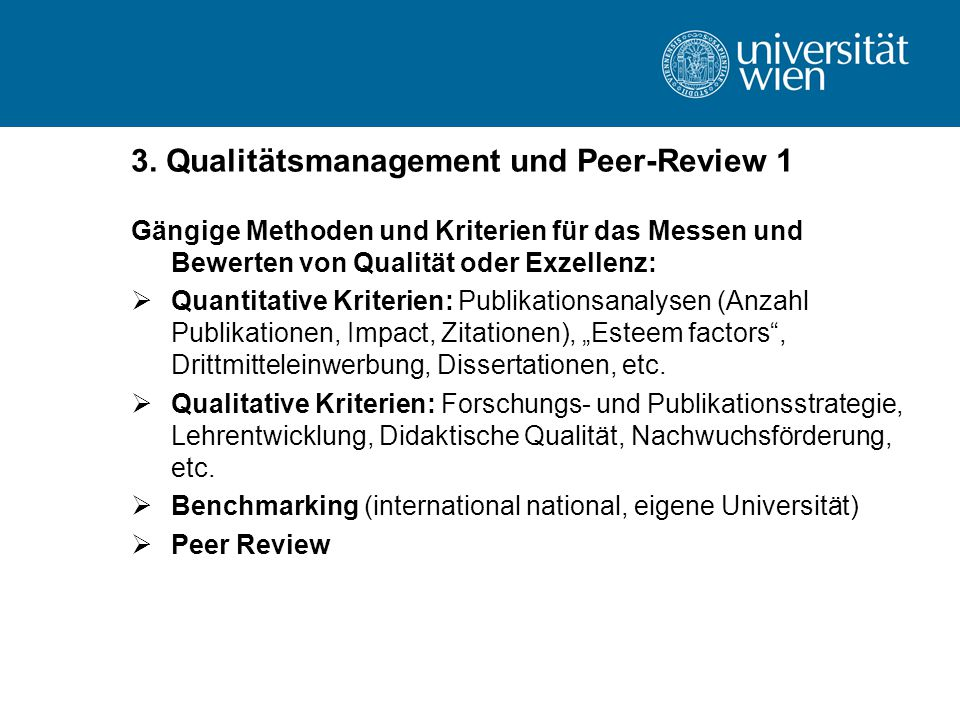 3. Qualitätsmanagement und Peer-Review 1