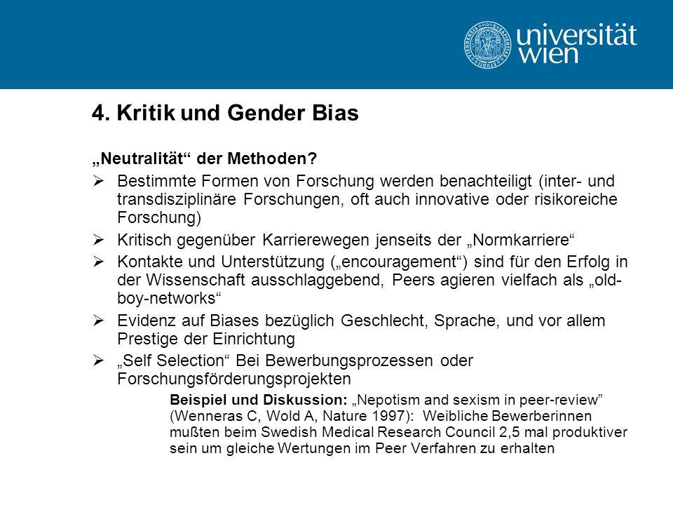 """4. Kritik und Gender Bias """"Neutralität der Methoden"""