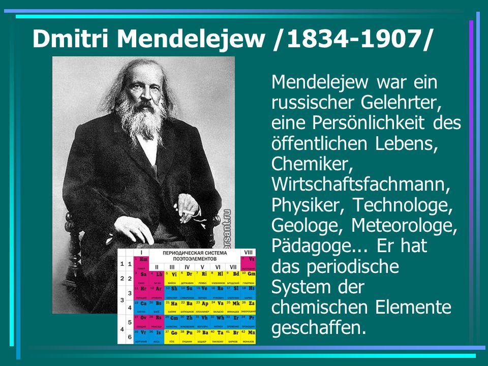 Dmitri Mendelejew /1834-1907/