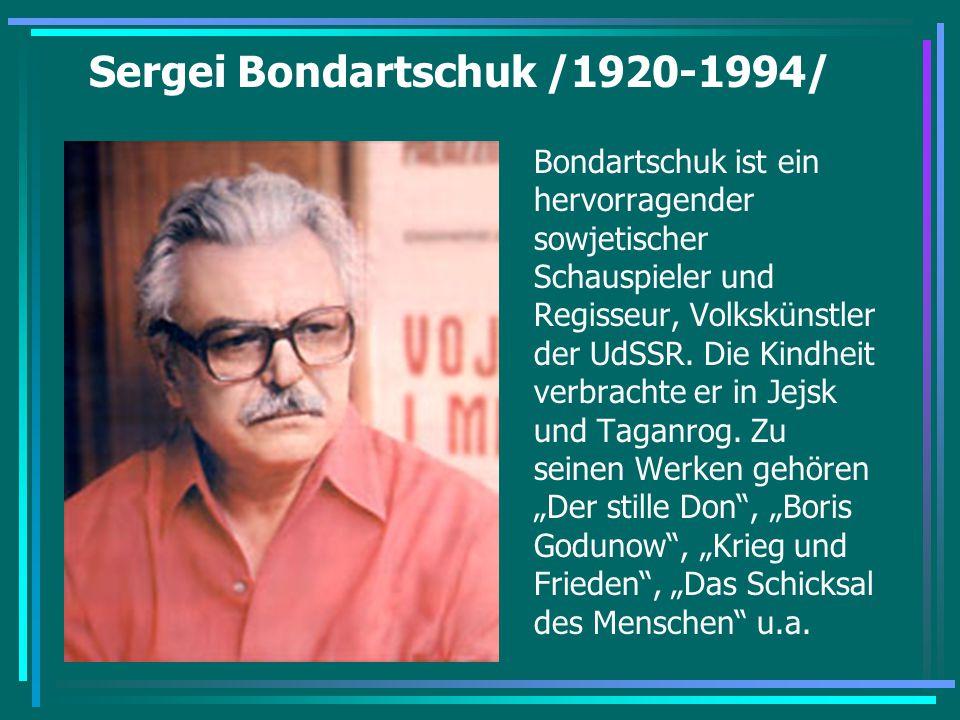Sergei Bondartschuk /1920-1994/