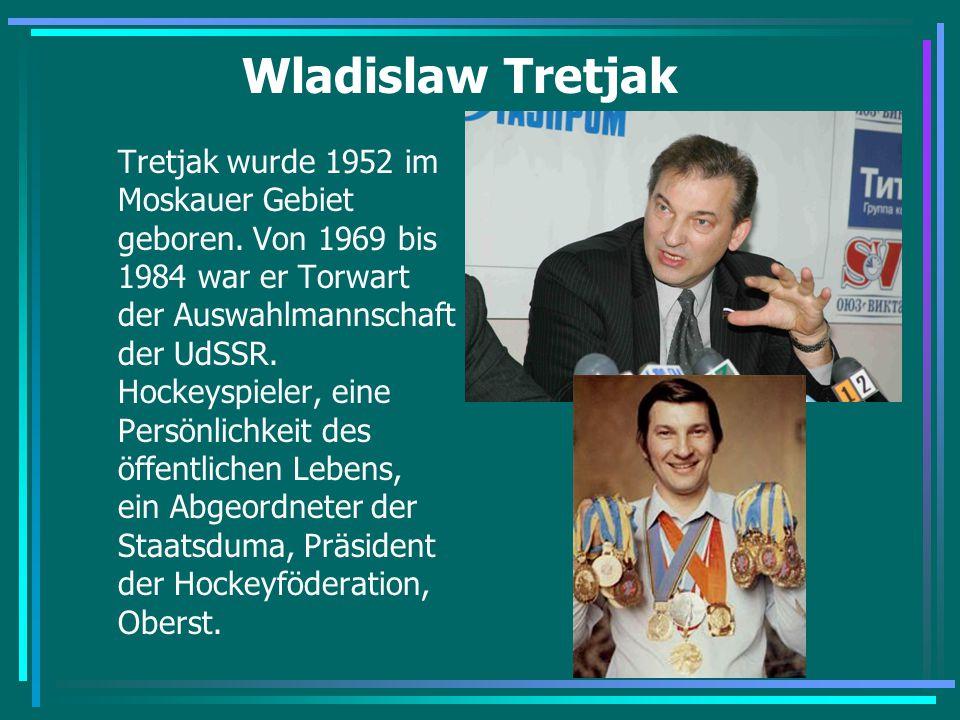 Wladislaw Tretjak
