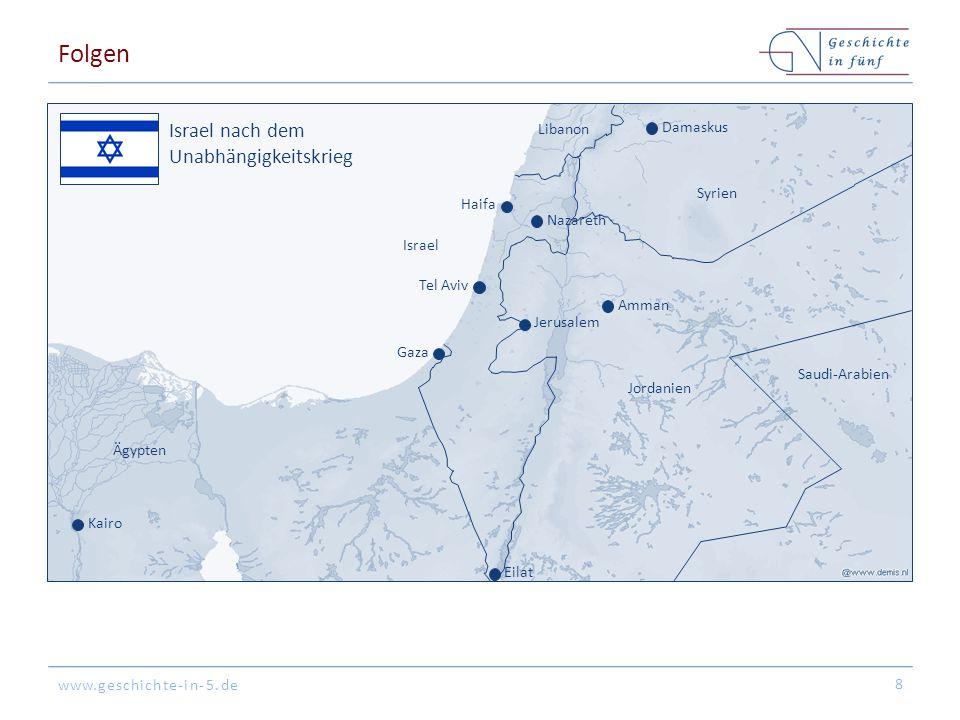 Folgen Israel nach dem Unabhängigkeitskrieg Libanon Damaskus Syrien